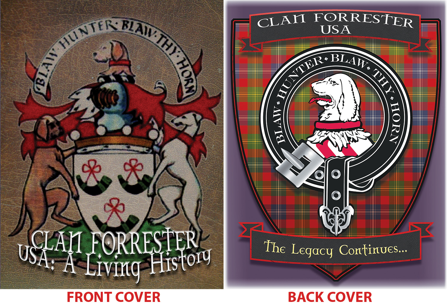 Clan Forrester, USA: A Living History
